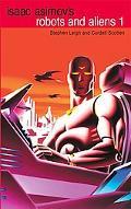 Isaac Asimov's Robots and Aliens
