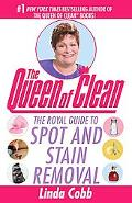 Queen of Clean The Royal Guide to Spot and Stain Removal