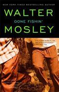 Gone Fishin An Easy Rawlins Mystery