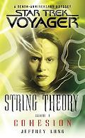 String Theory Book 1, cohesion