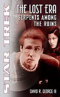 Star Trek the Lost Era Serpents Among the Ruins 2311