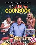 J.R.'s Cookbook True Ringside Tales, Bbq and Down Home Recipes
