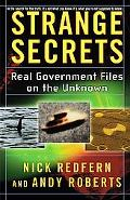 Strange Secrets Real Government Files on the Unknown