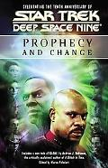 Deep Space Nine Prophecy and Change