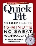 Quick Fit The Complete 15-minute No-sweat Workout