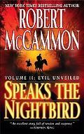 Speaks the Nightbird Evil Unveiled