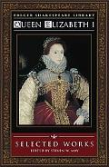 Queen Elizabeth I Selected Works