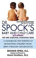 Dr Spocks Baby and Child Care A Handbook for Parents of Developing Children from Birth Throu...