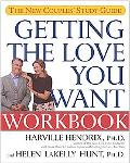 Getting the Love You Want Workbook The New Couples' Study Guide