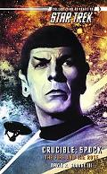 Crucible Spock The Fire And the Rose