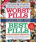 Worst Pills, Best Pills A Consumer's Guide to Avoiding Drug-Induced Death or Illness