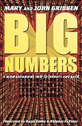 Big Numbers A Mind Expanding Trip to Infinity and Back