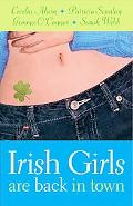 Irish Girls Are Back In Town