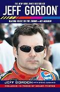 Jeff Gordon Racing Back to the Front-My Memoir