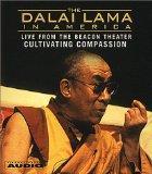 The Dalai Lama in America :Culitvating Compassion (Dalai Lama in America: Beacon Theater Lec...