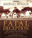 Fatal Deception : The Untold Story of Asbestos: Why it is still legal and killing us
