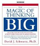 The Magic of Thinking Big (New on CD)