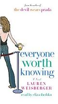 Everyone Worth Knowing - Lauren Weisberger - Audio - Abridged