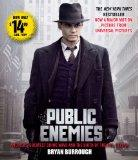 Public Enemies Movie Tie-In: America's Greatest Crime Wave and the Birth of the FBI