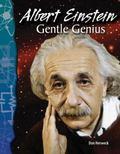 Albert Einstein: Gentle Genius