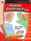 Creative Kids Simple Cooking Fun