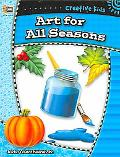 Creative Kids Art For All Seasons