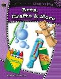 Art, Crafts, & More Grades 4-6