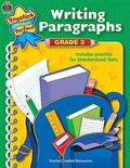 Writing Paragraphs Grade 3 Includes Practice for Standardized Tests