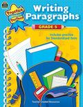 Practice Makes Perfect Writing Paragraphs Grade 5