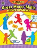 Activities for Gross Motor Skills Development