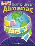How to Use an Almanac: The World Almanac Grades 6-8 - Casey Null - Paperback