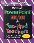 Microsoft Powerpoint 2000/2001 for Terrified Teachers