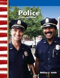 Police Officers, Then and Now