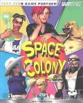 Space Colony Official Strategy Guide