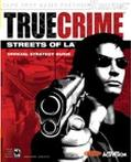 True Crime Streets of L.A. Official Strategy Guide