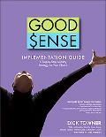 Good Sense Implementation Guide  A Step-By-Step Strategy for Your Church