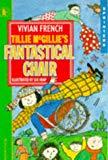Tillie McGillie's Fantastical Chair (Sprinters)
