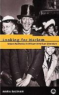 Looking for Harlem Urban Aesthetics in African-American Literature