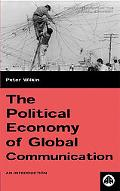 Political Economy of Global Communication An Introduction