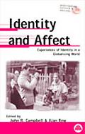 Identity and Affect Experiences of Identity in a Globalising World