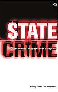 State Crime Governments, Violence and Corruption