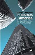 Business of America The Cultural Production of a Post-War Nation