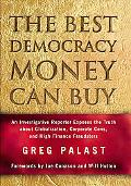 Best Democracy Money Can Buy An Investigative Reporter Exposes the Truth About Globalization...
