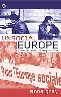 Unsocial Europe Social Protection Or Flexploitation