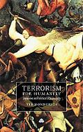 Terrorism for Humanity Inquiries in Political Philosophy