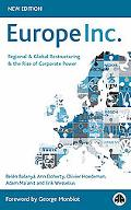 Europe Inc. Regional and Global Restructuring and the Rise of Corporate Power