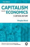 Capitalism And Its Economics A Critical History