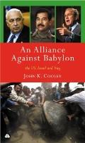 Alliance Against Babylon : The US, Israel and Iraq