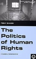 Politics of Human Rights A Global Perspective