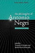Philosophy of Antonio Negri Revolution in Theory